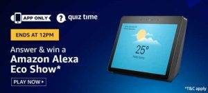 April 14 Amazon Quiz Ans and Win Amazon Alexa Eco Show