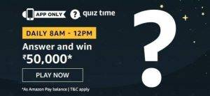 April 20 Amazon Quiz Ans and Win 50000