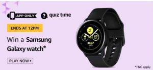 April 20 Amazon Quiz Ans and Win Samsung Galaxy Watch