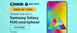 April 22 Amazon Quiz Ans and Win Samsung Galaxy M20 Smartphone