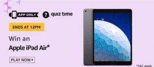 (22th May) Amazon Quiz Ans and Win Apple iPad Air