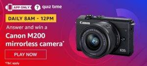 Amazon Quiz Ans and Win Canon M200 Mirrorless Camera (26th May 2020)