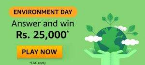 Amazon Environment Day Quiz Answers – Win ₹25000 Pay Balance