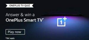 Amazon OnePlus TV Quiz | Win OnePlus TV