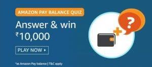 Amazon Pay Balance Quiz Answers – Win ₹10000 Pay Balance