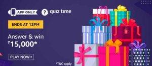 Amazon Quiz Answers and Win ₹15,000 (22nd June)