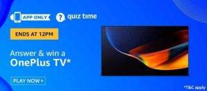 Amazon Quiz Answers and Win OnePlus TV (27 June 2020)