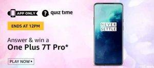 Amazon Quiz Answers and Win Oneplus 7T Pro (21th June)