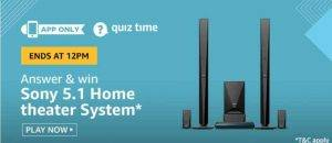 Amazon Quiz Answers and Win Sony 5.1 Home Theater System (5th June 2020)