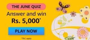Amazon The June Quiz Answers – Win ₹5,000
