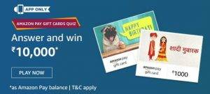 Amazon Pay Gift Cards Quiz – Win Rs.10000
