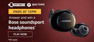 Amazon Quiz Today Answer - Win Bose Soundsport Headphones 14th July 2020