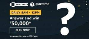 Amazon Quiz Today Answer - Win Rs 50, 000 30th July 2020