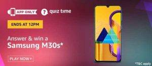 Amazon Quiz Today Answer - Win Samsung M30s 29th July 2020