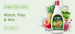 Amazon Veggie Clean Quiz Answers : Watch, Play & Win Rs.10,000
