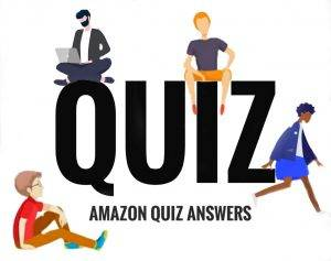 Amazon Quiz Today Answer - Win 7,500 | 24th August 2020