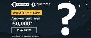 Amazon Quiz Today Answer - Win Rs 50,000 | 13th August 2020