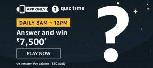Amazon Quiz Today Answer - Win Rs.7,500 17th August 2020