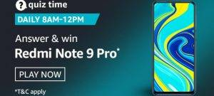 Amazon Quiz Today Answer - Win Redmi Note 9 pro | 2 September 2020