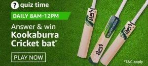 Amazon Quiz Today Answer - Win kookaburra cricket bat 4th September 2020