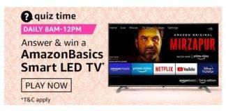 Amazon Quiz Today Answer - Win AmazonBasics Smart LED TV 10th January 2021