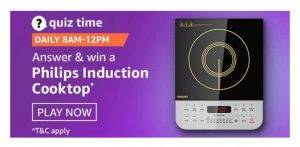 Amazon Quiz Today Answer - Win Philips Induction Cooktop  5th January 2021